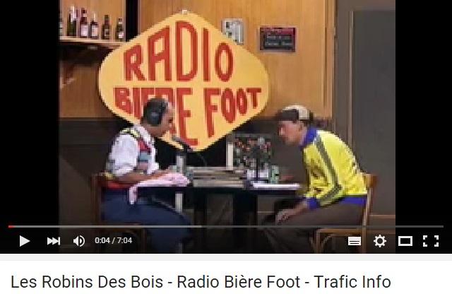 Les robins des bois radio biere foot trafic info